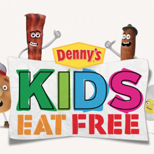 Kids Eat Free days at Denny's