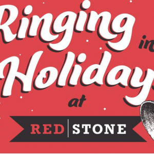 11/25 Ringing in the Holidays at RedStone