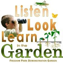 Listen Look and Learn in the Garden at Freedom Park