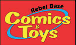Rebel Base Comics and Toys