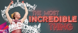 03/09 Charlotte Ballet: The Most Incredible Thing