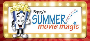 06/11-08/15 -  Summer Poppy's Movie Magic at Stone Theatres Charlotte